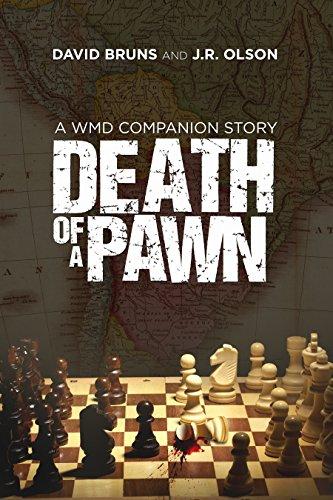 """Death of a Pawn"" by David Bruns and J.R.Olson"