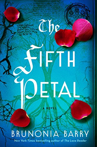 """The Fifth Petal"" by Brunonia Barry"