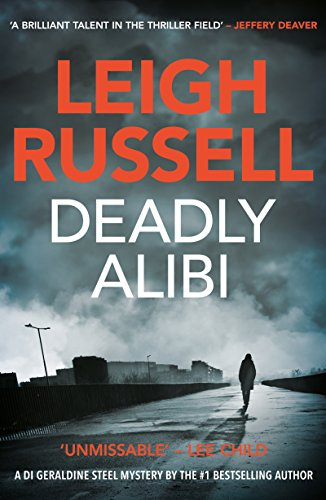 """Deadly Alibi"" by Leigh Russell"