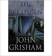 """The Brethren"" by JohnGrisham"