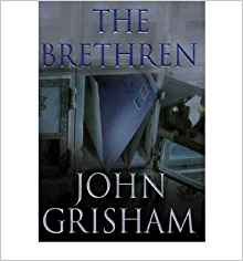 """The Brethren"" by John Grisham"