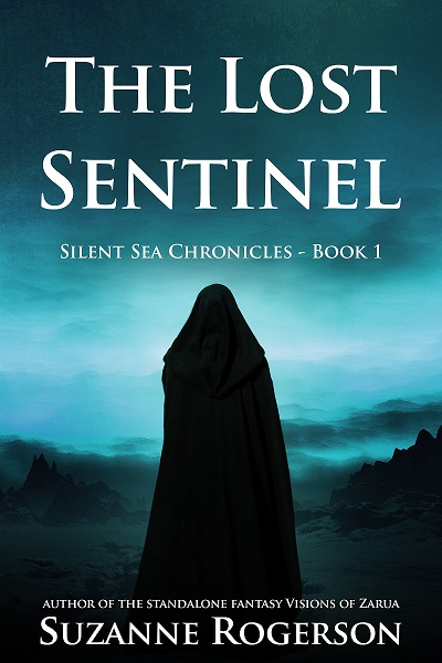 """The Lost Sentinel"" by Suzanne Rogerson"