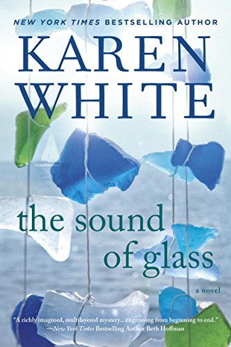 """The Sound of Glass"" by Karen White"