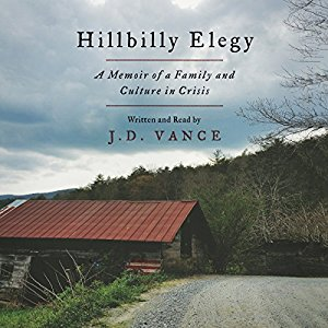 """Hillbilly Elegy"" by J.D. Vance – Audiobook Review"