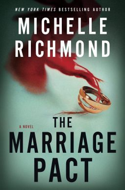 """The Marriage Pact"" by Michelle Richmond"