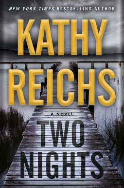 """Two Nights"" by Kathy Reichs"