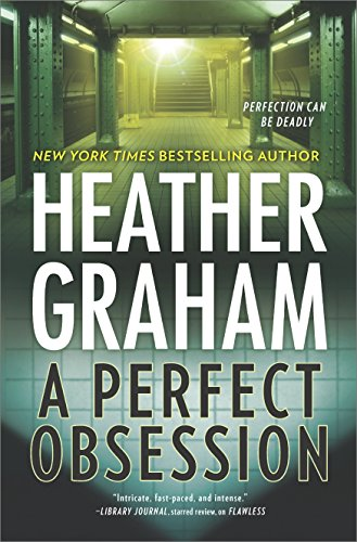 """A Perfect Obsession"" by Heather Graham"
