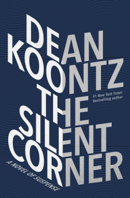 """""""The Silent Corner"""" by DeanKoontz"""