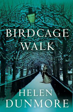 """Birdcage Walk"" by HelenDunmore"