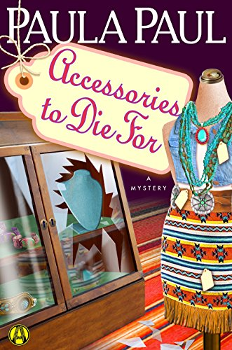 """Accessories to Die For"" by Paula Paul"