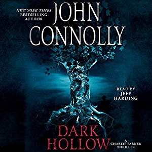 """Dark Hollow"" by John Connolly – Audiobook Review"
