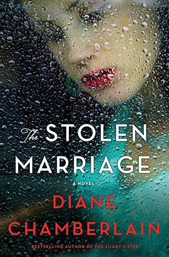 """""""The Stolen Marriage"""" by DianeChamberlain"""