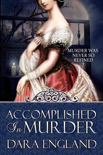 """Accomplished in Murder"" by Dara England"