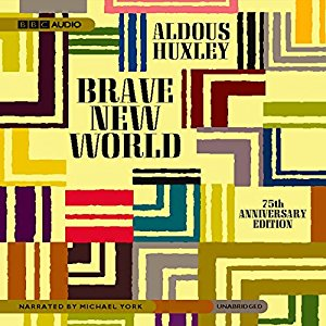 """Brave New World"" by Aldous Huxley"