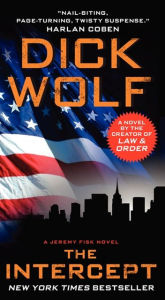 """The Intercept"" by Dick Wolf"
