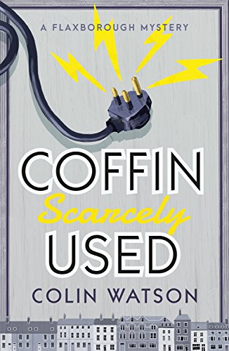 """Coffin, Scarcely Used"" by Colin Watson"