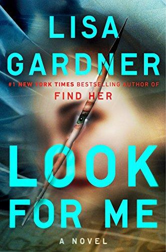 """Look for Me"" by LisaGardner"
