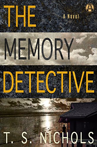 """The Memory Detective"" by T.S. Nichols"