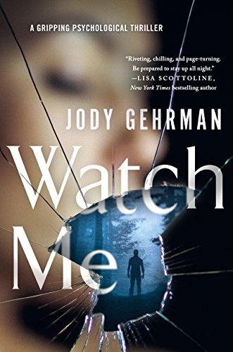 """Watch Me"" by Jody Gehrman"