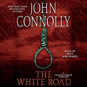 """""""The White Road"""" by John Connolly –Audiobook"""