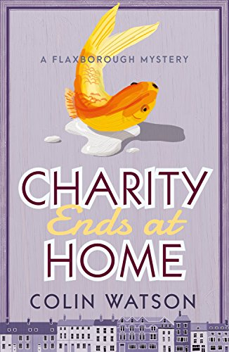 """Charity Ends at Home"" by Colin Watson"