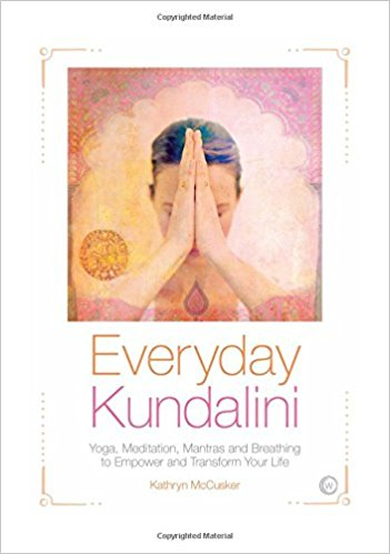 """Everyday Kundalini"" by Kathryn McCusker"