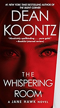 """The Whispering Room"" by Dean Koontz"