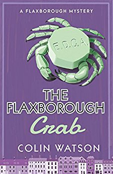 """The Flaxborough Crab"" by Colin Watson"