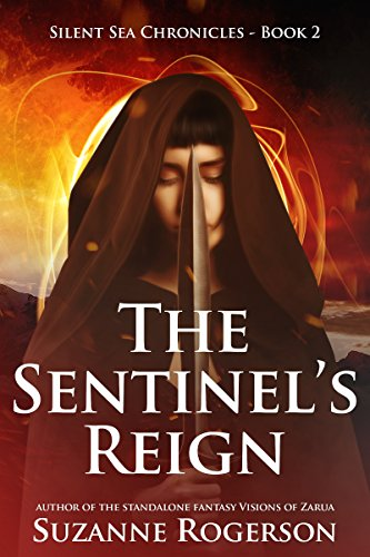 """The Sentinel's Reign"" by Suzanne Rogerson"