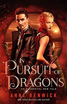 """In Pursuit of Dragons"" by Anne Renwick"