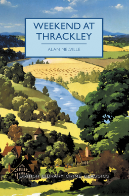 """Weekend at Thrackley"" by Alan Melville"