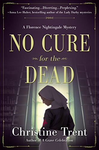 """No Cure for the Dead"" by Christine Trent"