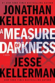 """A Measure of Darkness"" by Jonathan Kellerman & Jesse Kellerman"