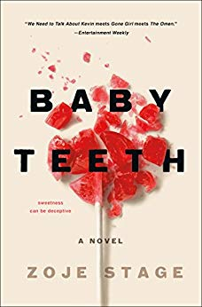 """Baby Teeth"" by Zoje Stage"