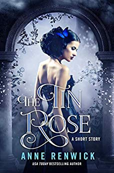 """The Tin Rose"" by Anne Renwick"