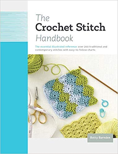 """The Crochet Stitch Handbook"" by Betty Barnden"