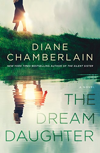 """The Dream Daughter"" by Diane Chamberlain"