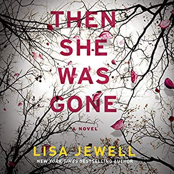 """Then She Was Gone"" by Lisa Jewell"