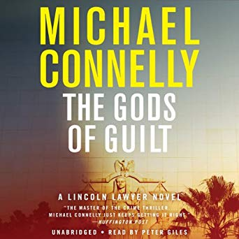 """The Gods of Guilt"" by Michael Connolly"