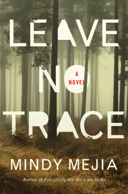 """Leave No Trace"" by Mindy Mejia"