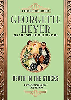 """Death in the Stocks"" by Georgette Heyer"