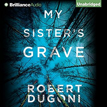 """My Sister's Grave"" by Robert Dugoni"