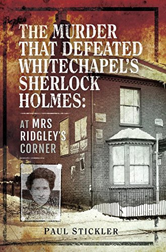 """""""The Murder That Defeated Whitechapel's Sherlock Holmes"""" by PaulStickler"""