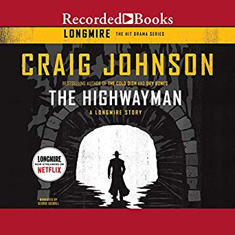 """The Highwayman: A Longmire Story"" by Craig Johnson"