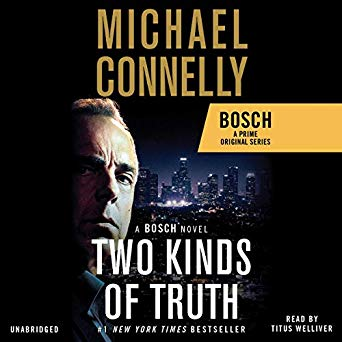"""Two Kinds of Truth"" by Michael Connelly"