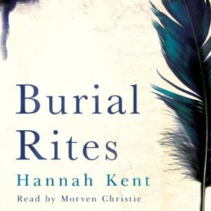"""""""Burial Rites"""" by HannahKent"""