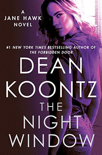 """The Night Window"" by Dean Koontz"