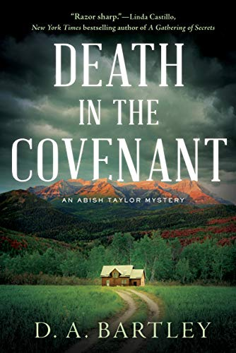 """Death in the Covenant"" by D. A. Bartley"