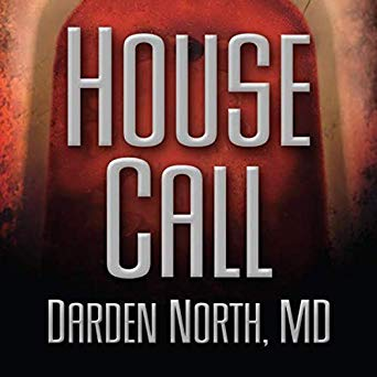 """House Call"" by Darden North"