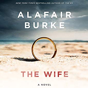 """The Wife"" by Alafair Burke"